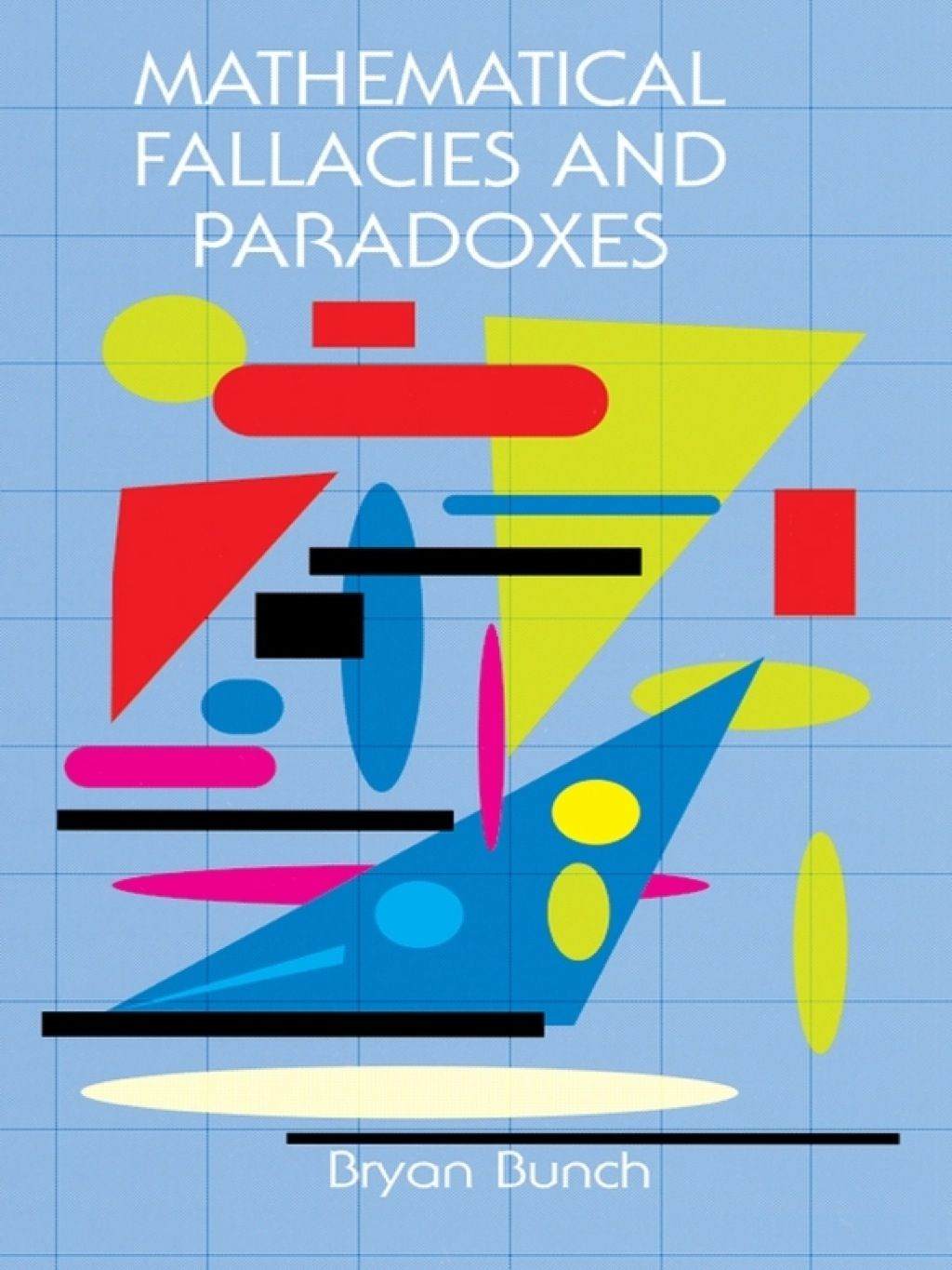 Mathematical Fallacies And Paradoxes Ebook In