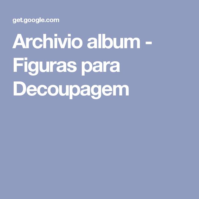 Archivio album - Figuras para Decoupagem