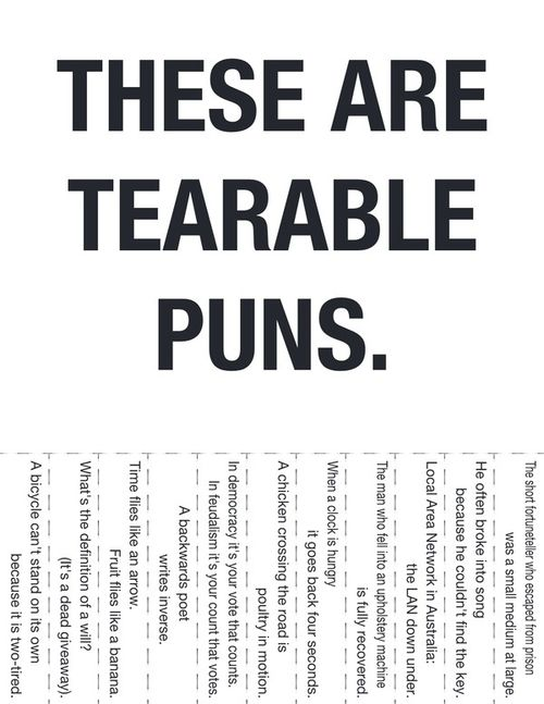 Tearable Puns =] You probably go to hell for stuff like this.