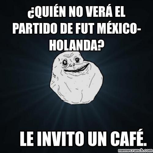 ¿Quién NO verá el partido de FUT México-Holanda?