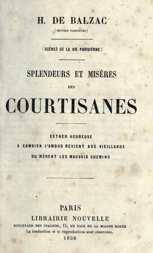 Splendeurs Et Misères Des Courtisanes : splendeurs, misères, courtisanes, Splendeurs, Misères, Courtisanes, (Open, Library), Library,, Literature,, Edition