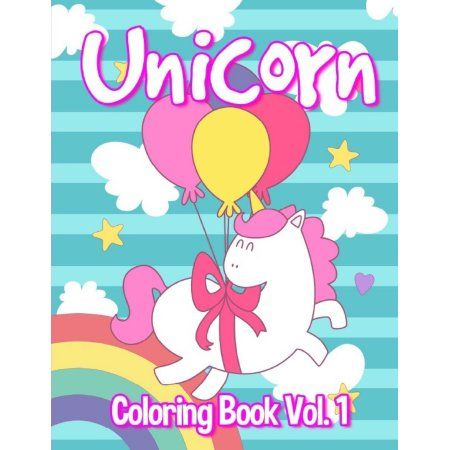 Unicorn Coloring Book Vol 1 Unicorn Coloring Book For Kids Paperback Coloring Books Books Kids
