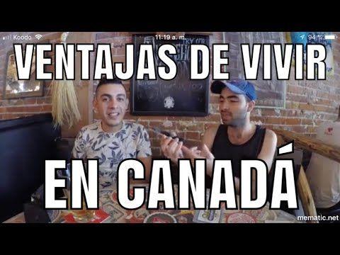 VENTAJAS DE VIVIR EN CANADA Vivir en canada, Vivir