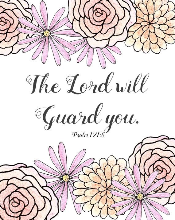 Psalm 121:8 Printable The Lord Will Guard by ...
