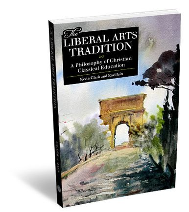 The Liberal Arts Tradition Classical Education Liberal Arts Philosophy
