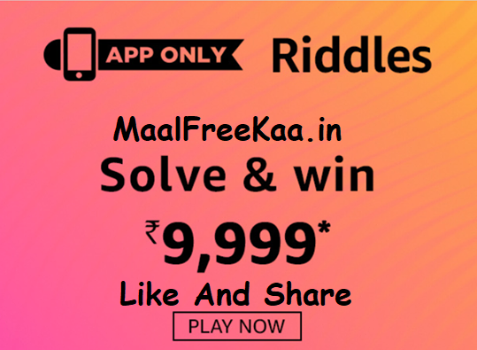 Amazon Solve Riddle And Win Rs 9999 Riddles to solve