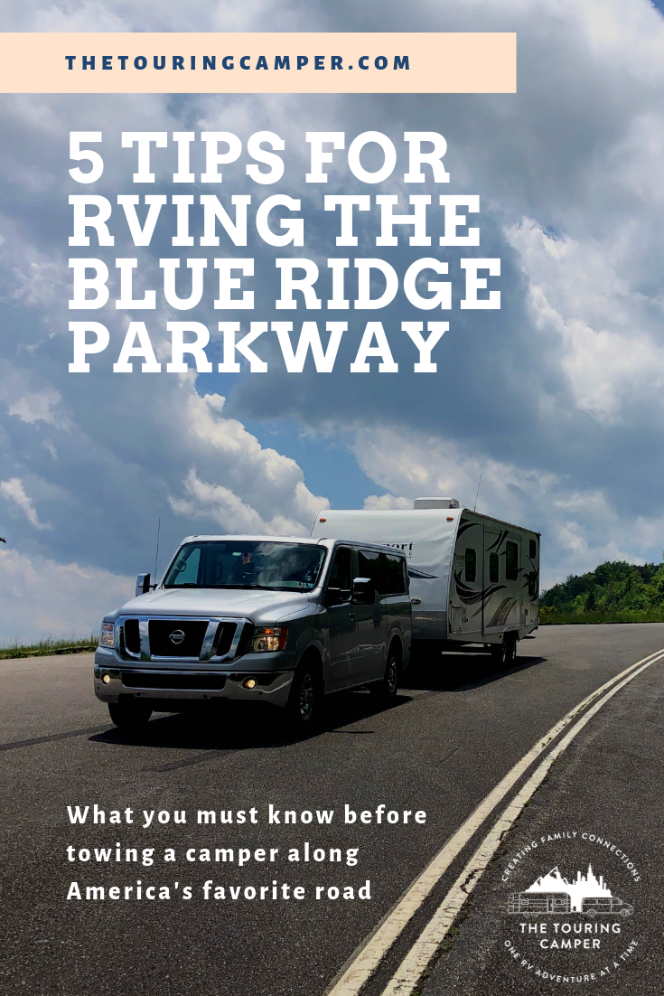 5 Things you MUST know before towing a camper on the Blue Ridge Parkway - The Touring Camper