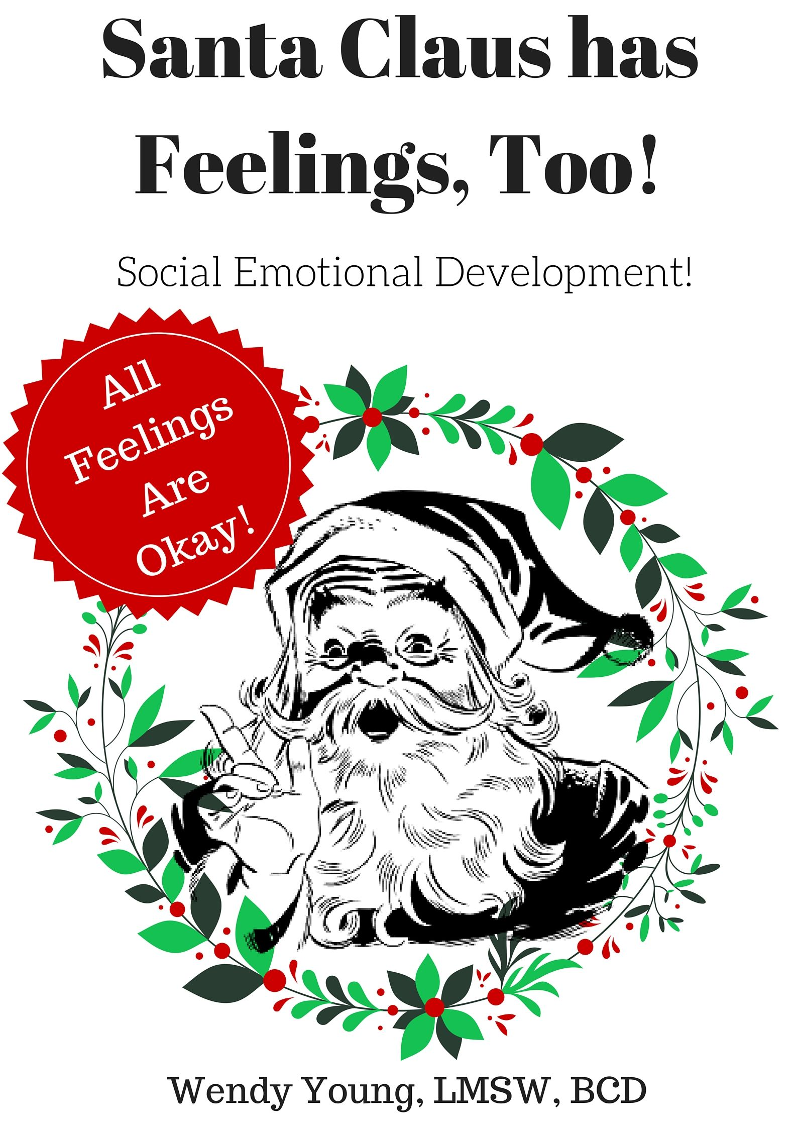 Santa S Feelings Social Emotional Development For Kids