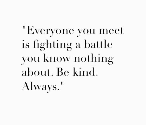Image result for be kind always quote