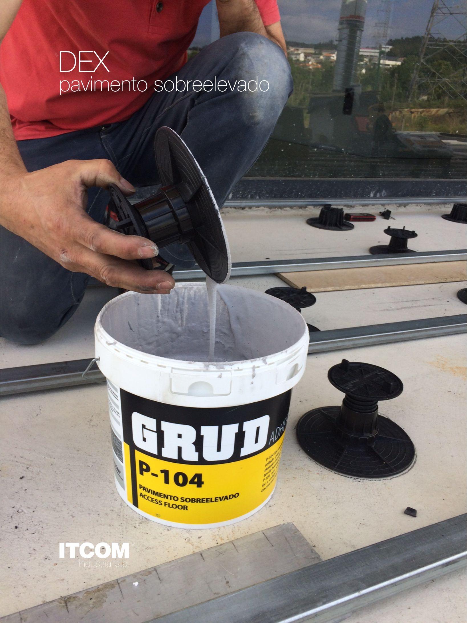 Pavimento Sobreelevado - DEX  GRUD P104 - Adesivo especial Perfeito para colagem de madeira e pedestais sobre suporte de betão. -- Raised Flooring - DEX  GRUD P104 - Special adhesive Perfect for glueing wood and pedestals onto the concrete support.