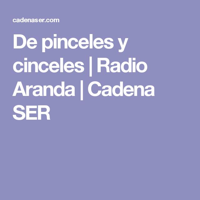 De pinceles y cinceles   Radio Aranda    Cadena SER