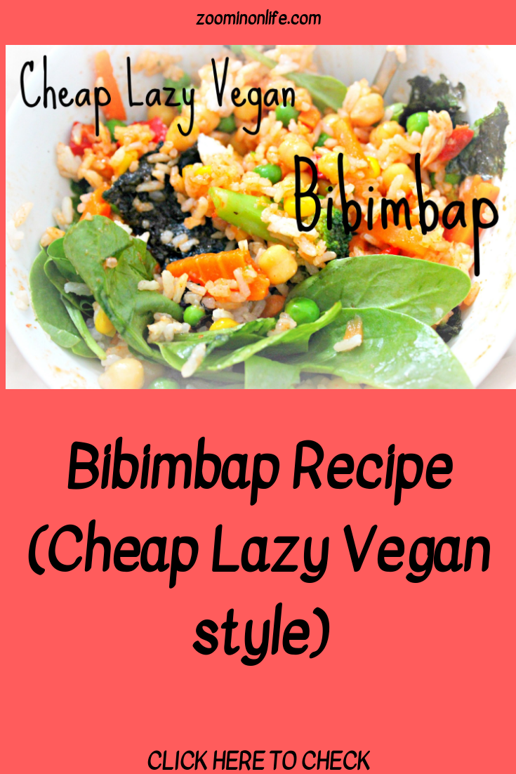 Bibimbap Recipe Cheap Lazy Vegan Style Easy Vegan Meals