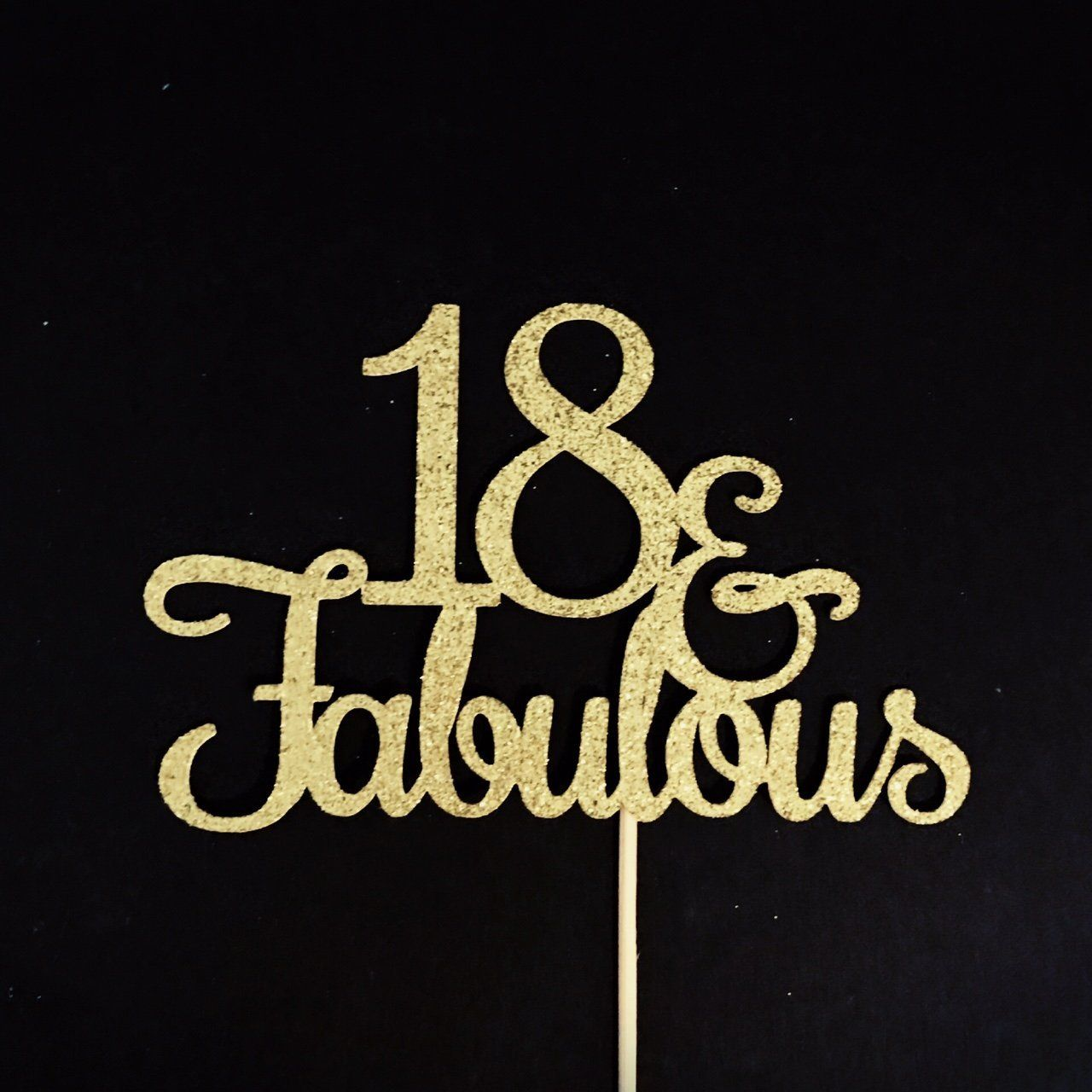 18 And Fabulous Cake Topper Glitter Birthday 18th Party Happy Eighteenth Decorations