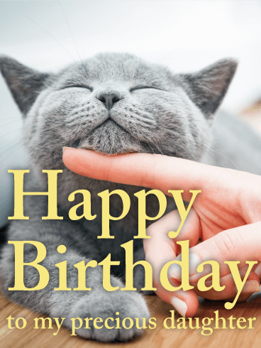 Playful Cat Happy Birthday Card For Daughter Birthday Greeting Cards By Davia Happy Birthday Fun Happy Birthday Cat Happy Birthday Cards