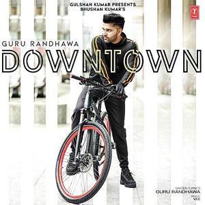 Downtown Guru Randhawa Download Pagalworld Com Download Mp3