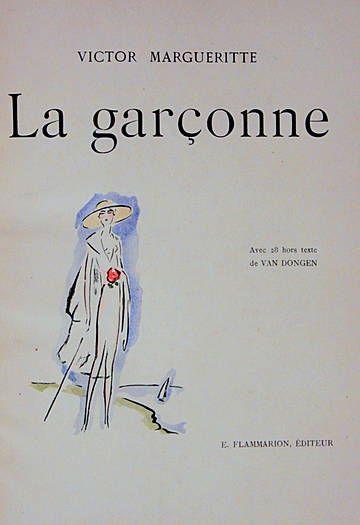 Victor Margueritte, LA GARCONNE - Paris 1925. Illustrated with 28 colour pochoirs by Kees van Dongen, executed by colourist W. Estabile, Paris.