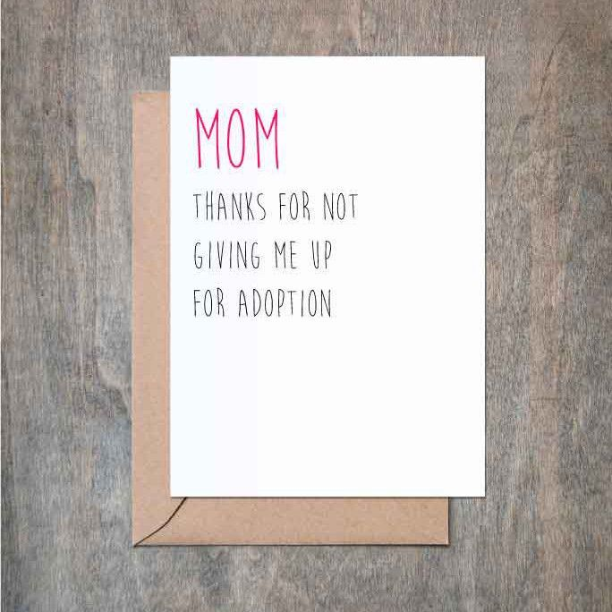 Thanks For Not Giving Me Up For Adoption Father's Day Card. Funny Father's Day Card. Funny Dad