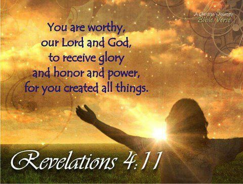 Thou Art Worthy O Lord To Receive Glory Honor Power For