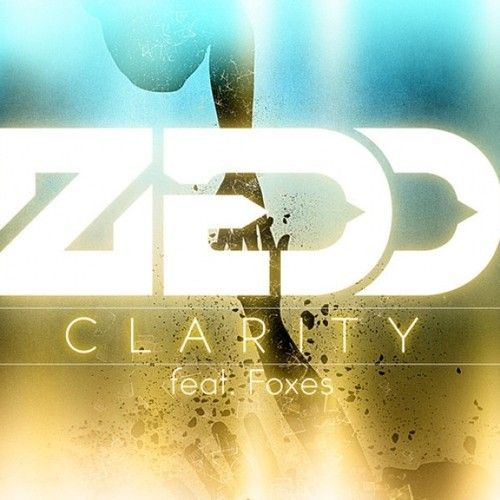 Zedd Clarity Ft Foxes By Interscope Records On Soundcloud
