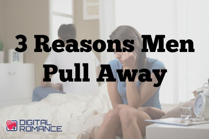 how to get him back when he pulls away
