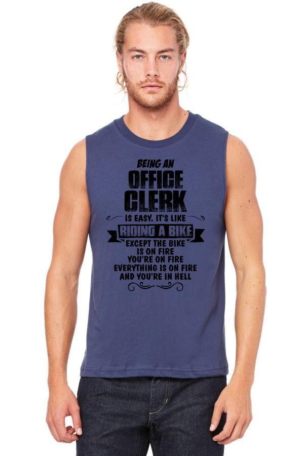 being an office clerk copy Muscle Tank