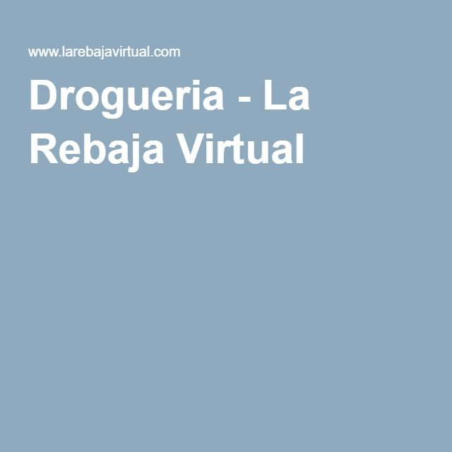 Drogueria - La Rebaja Virtual