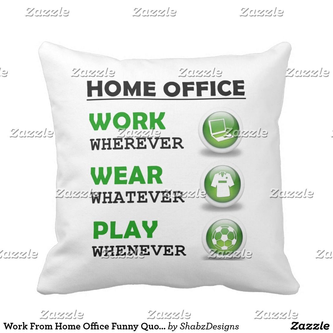 Work From Home Office Funny Quote Outdoor Pillow