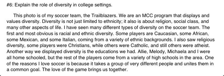 #6: Explain the role of diversity in college settings. (Paragraph)