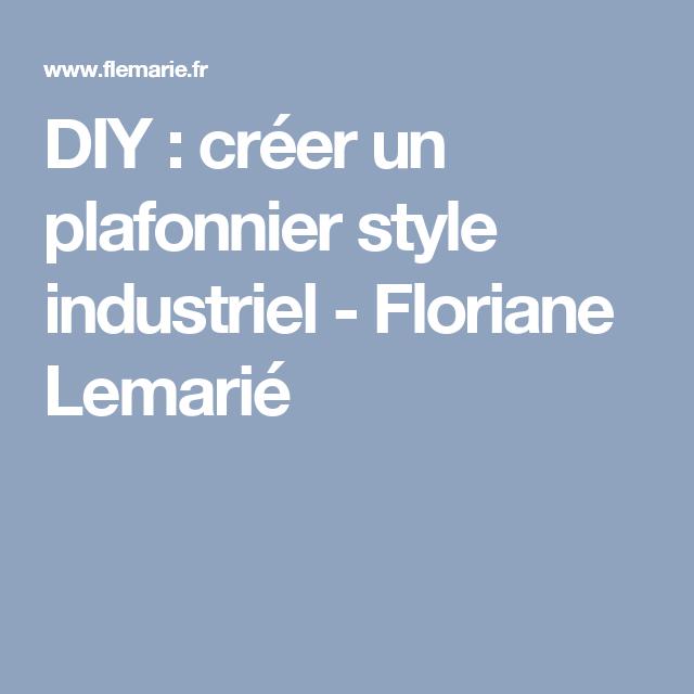 854d4ed87198bb DIY   créer un plafonnier style industriel   Plafonnier, Style industriel  et Industriel