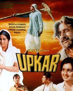 Cine Critica A La Occidentalizacion Upkar 1967 Dir Manoj Kumar Esta Pelicula Muestra L Best Inspirational Movies Inspirational Movies Bollywood Posters
