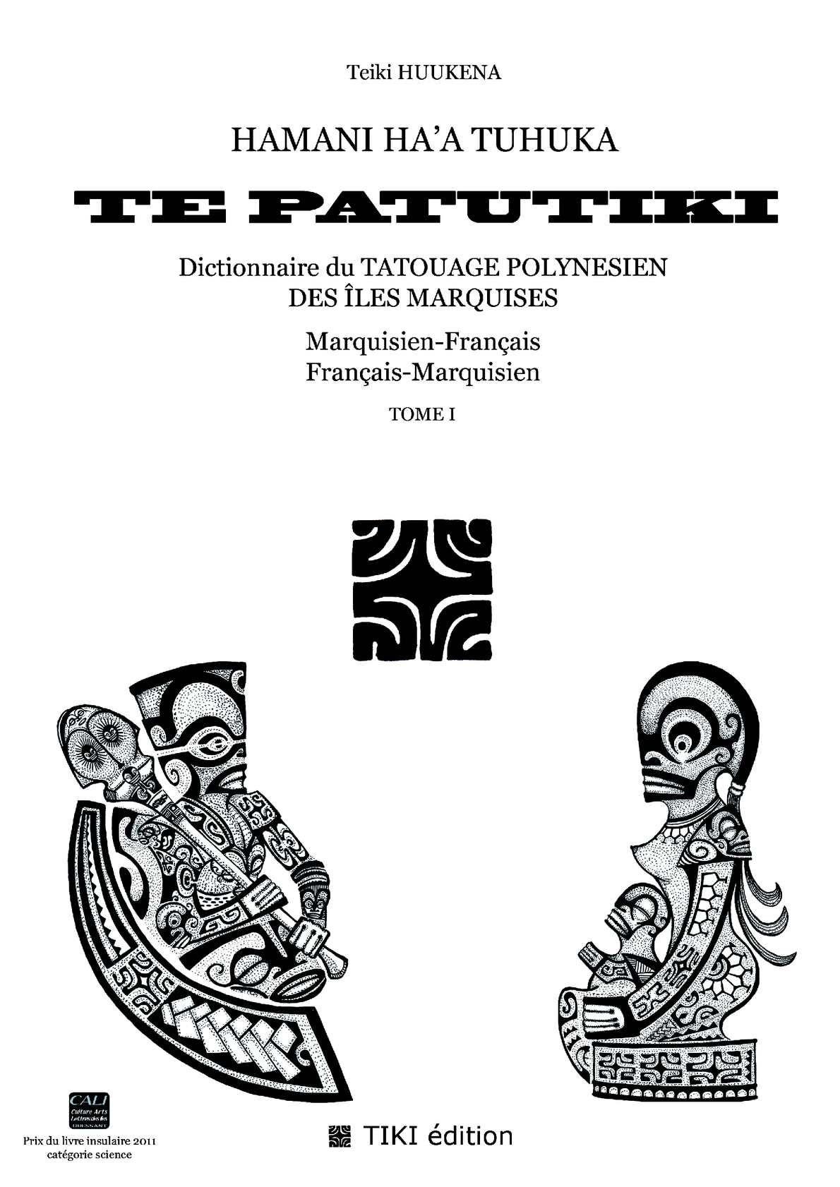 dictionnaire du tatouage polyn sien des les marquises marquisien fran ais et fran ais. Black Bedroom Furniture Sets. Home Design Ideas