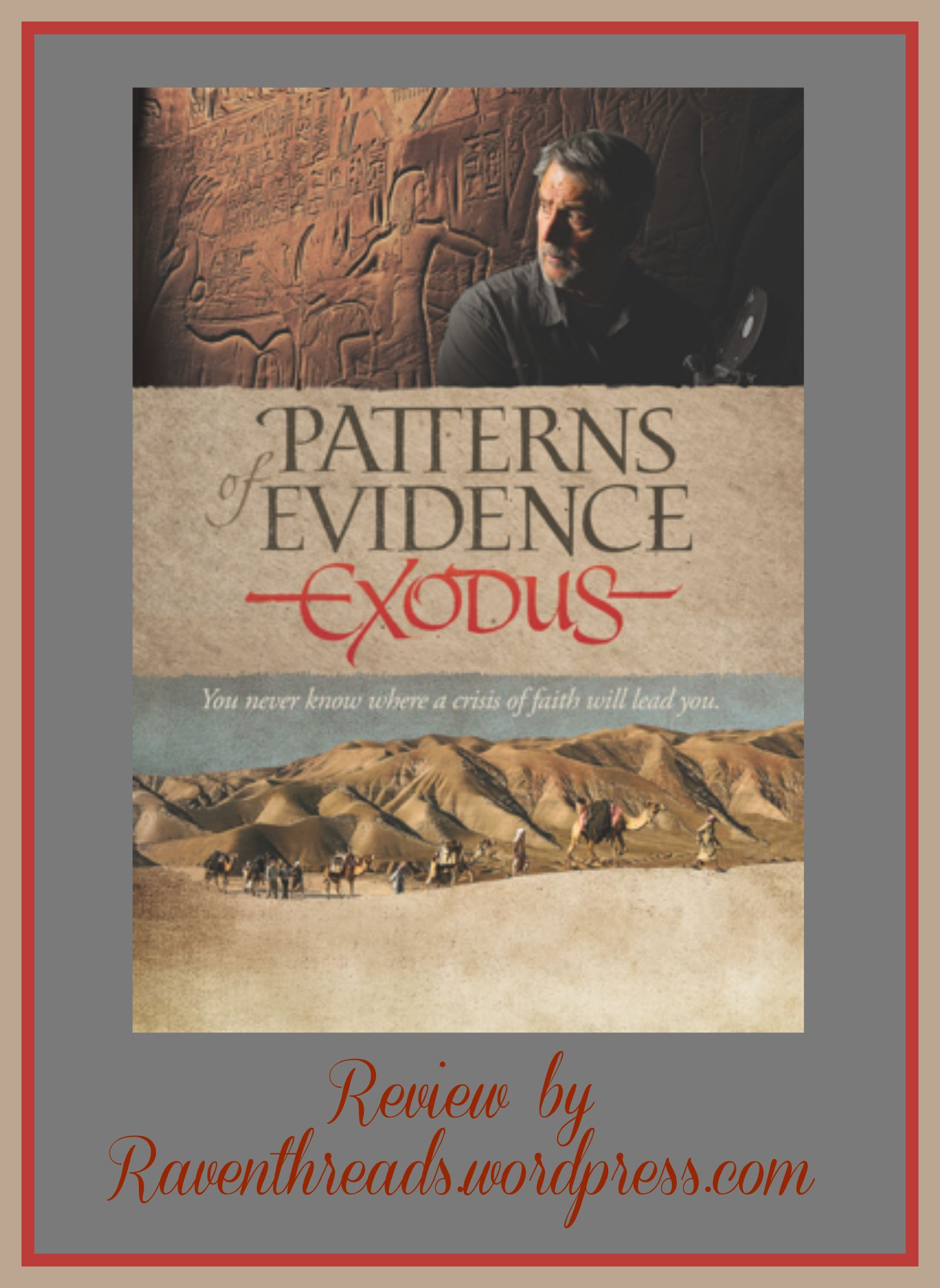 Patterns Of Evidence Exodus A Flyby Promotions Review With