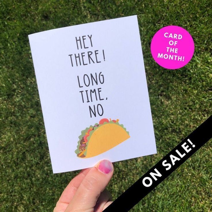Funny Long Distance Relationship Taco Greeting Card , JUNE