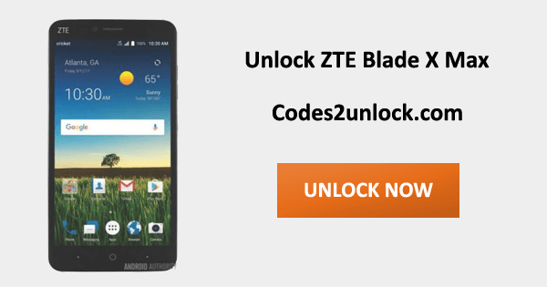 How to Carrier Unlock your ZTE Blade X Max by Unlock Code so