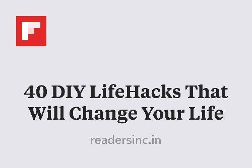 40 DIY LifeHacks That Will Change Your Life http://flip.it/kiZoG