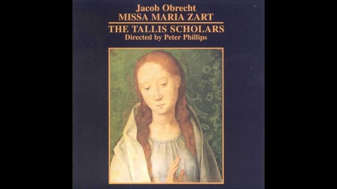 Obrecht - Missa Maria zart (ca. 1503-04) [HQ] - YouTube
