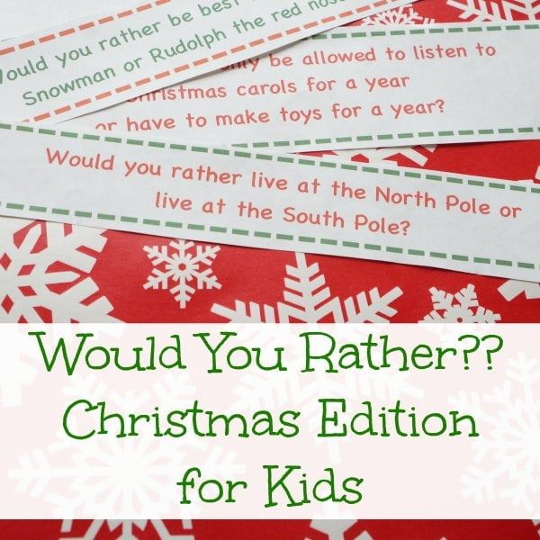 would you rather christmas edition for kids christmas pinterest