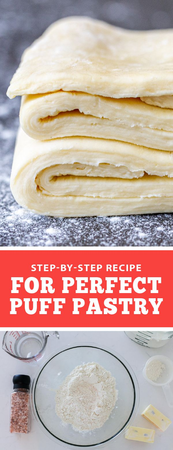 Step By Step Recipe For Perfect Puff Pastry Puff Pastry Dough Pastry Dessert Recipes Easy