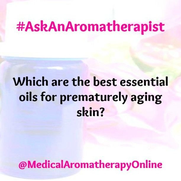 Which essential oils are used for prematurely aging Patchouli Clary sage Geranium  To learn more read Aromatherapy Essential Oils Guide  Comment or DM your question