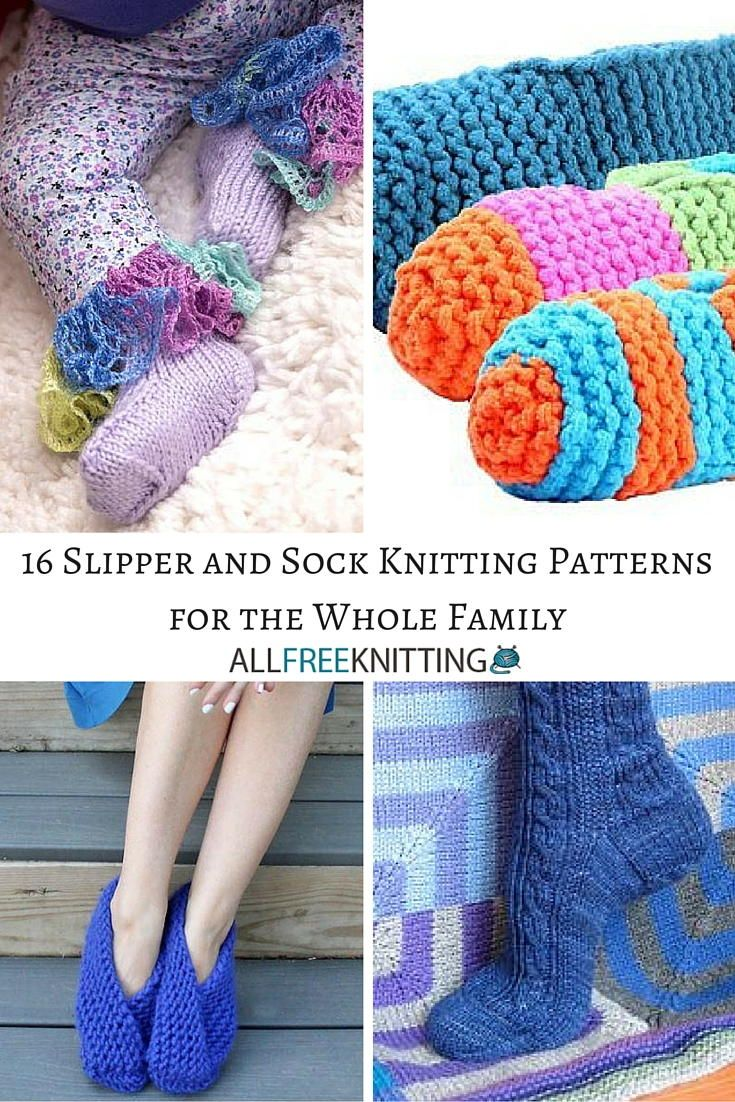 16 Slipper and Sock Knitting Patterns for the Whole Family ...