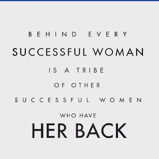 Always Have Your Back Quotes: I Love My #tribe...they Always Have My Back! #realwomen My
