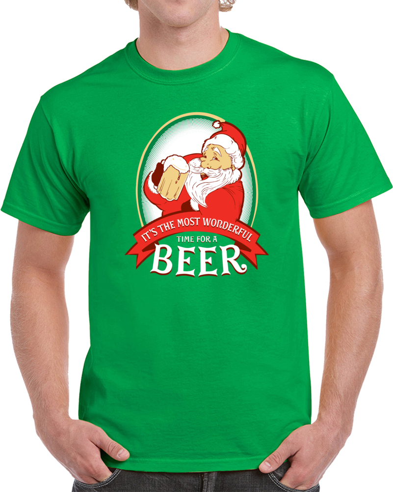 a3b394c72 Its The Most Wonderful Time For A Beer Christmas T Shirt | Christmas ...