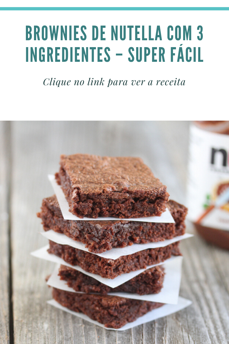 Brownies De Nutella Com 3 Ingredientes Super Fácil Brownies De Nutella Receitas Nutella