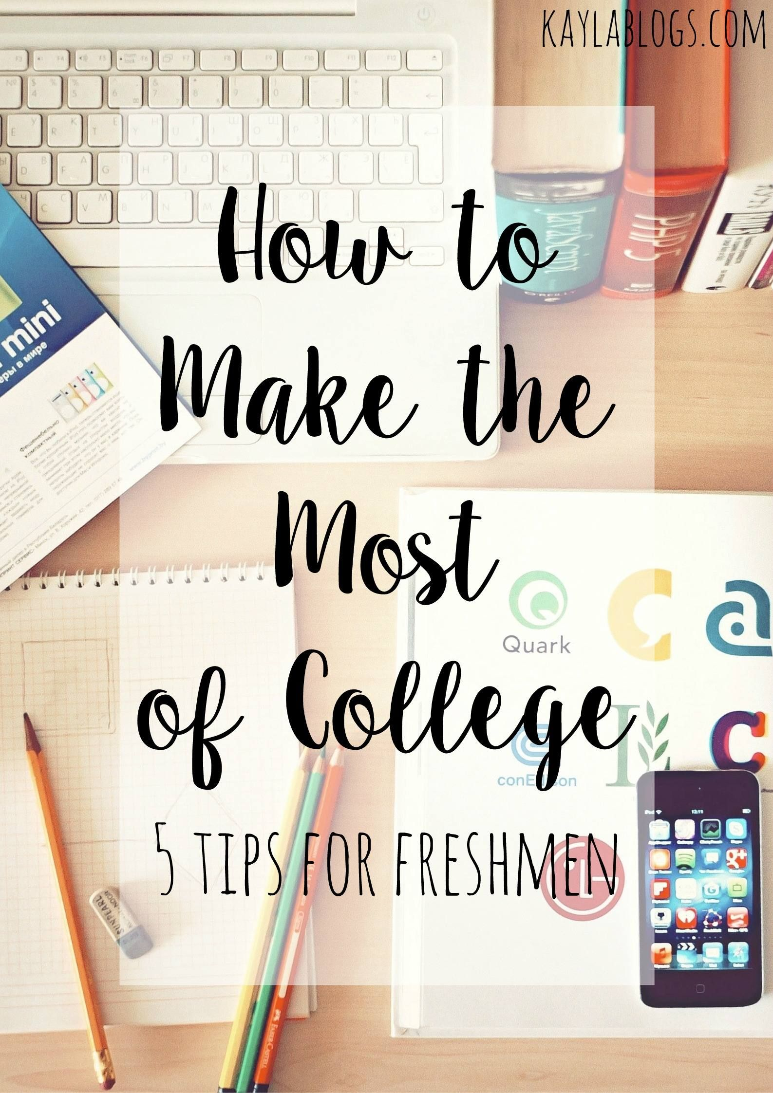 how to make the most of college tips for freshmen the o jays how to make the most of college 5 tips for freshmen the o jays blog and freshman year