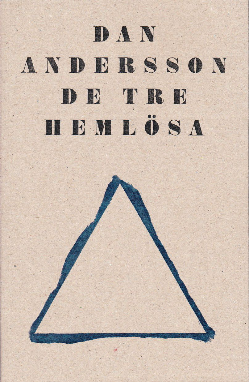 Book cover for Dan Anderssons De tre hemlösa