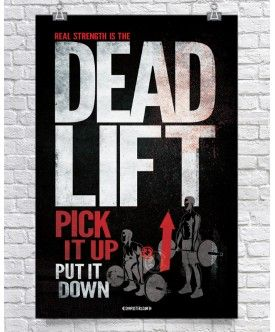 Real Strength Series: The Deadlift - $26.00 GymPosters.com High quality, unique posters that help motivate and boost your workout. http://gymposters.com/ Motivational Fitness Supplements,Weightlifting, Body Building