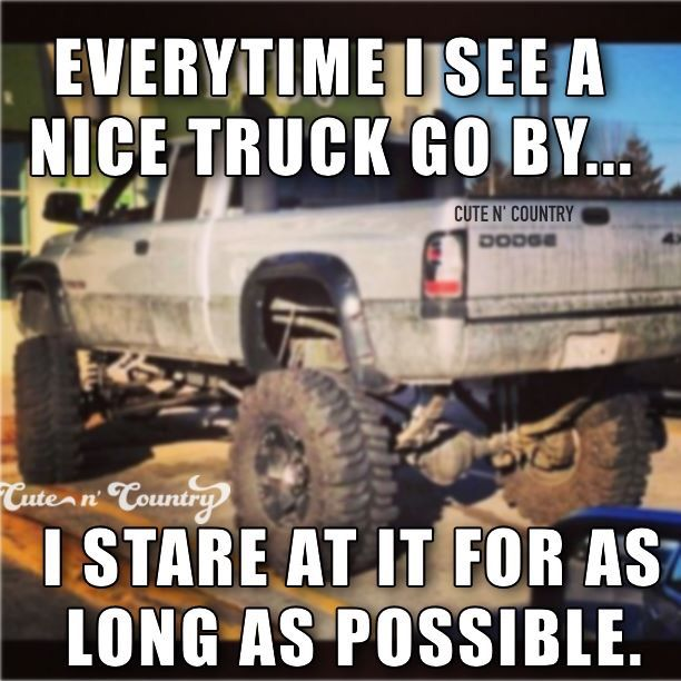 Truck Quotes Alluring Absolutely Every Time …  Look Sex…