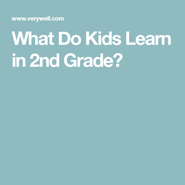 What Do Kids Learn in 2nd Grade?
