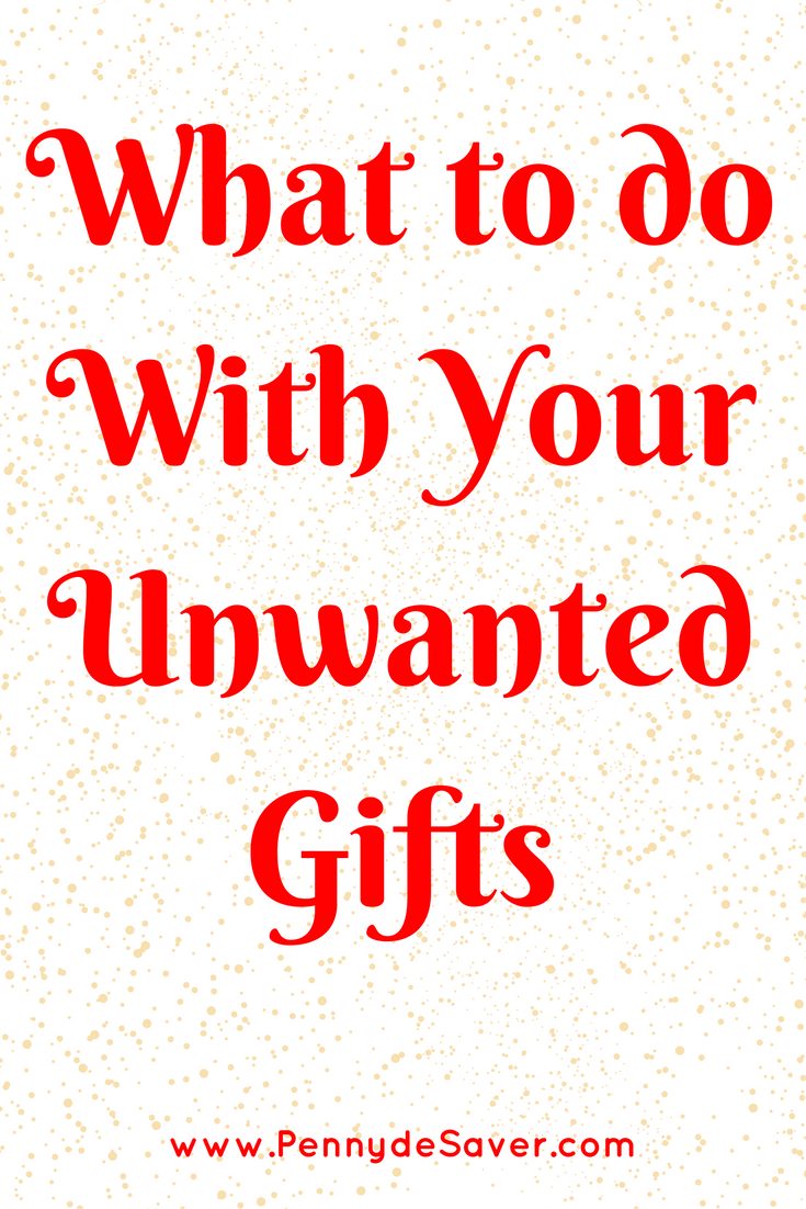 Plan What to do With Your Unwanted Gifts