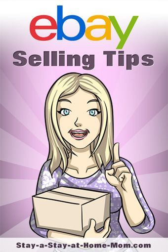 Http Www Stay A Stay At Home Mom Com Tips On Selling On Ebay
